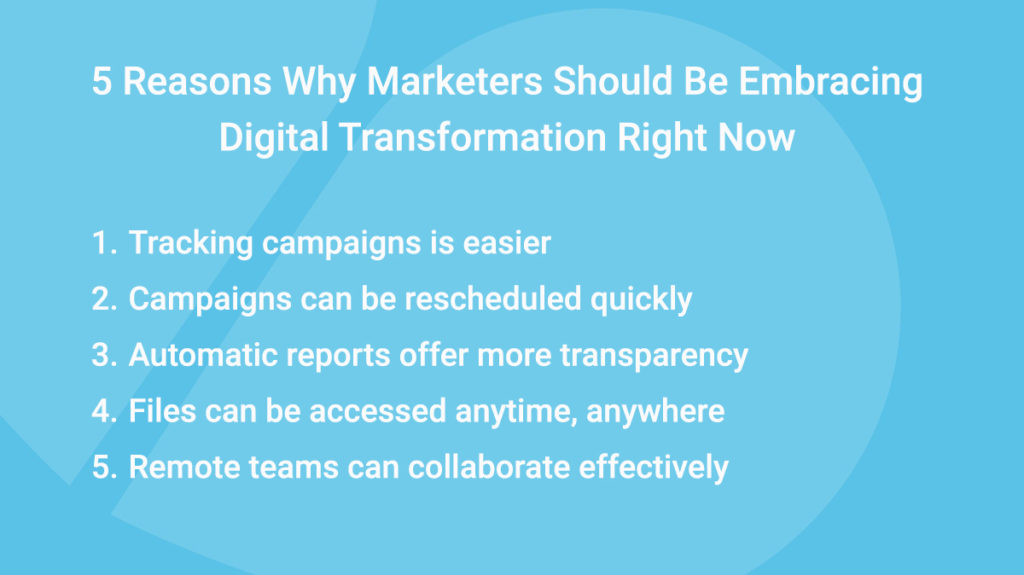 5 reasons why marketers should embrace digital transformation