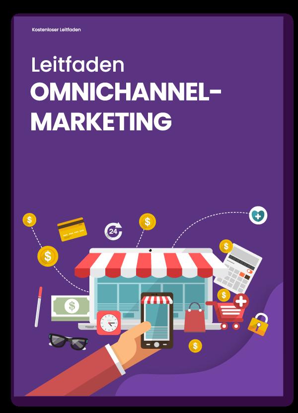 Omnichannel-Marketing-Leitfaden